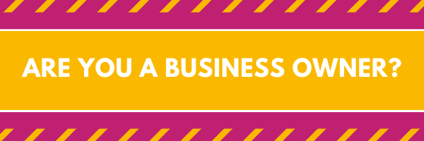Are you a business owner?